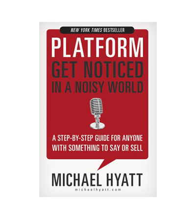 Platform: How to Get Noticed in a Noisy World