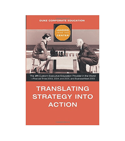 Leading from the Center: Translating Strategy into Action